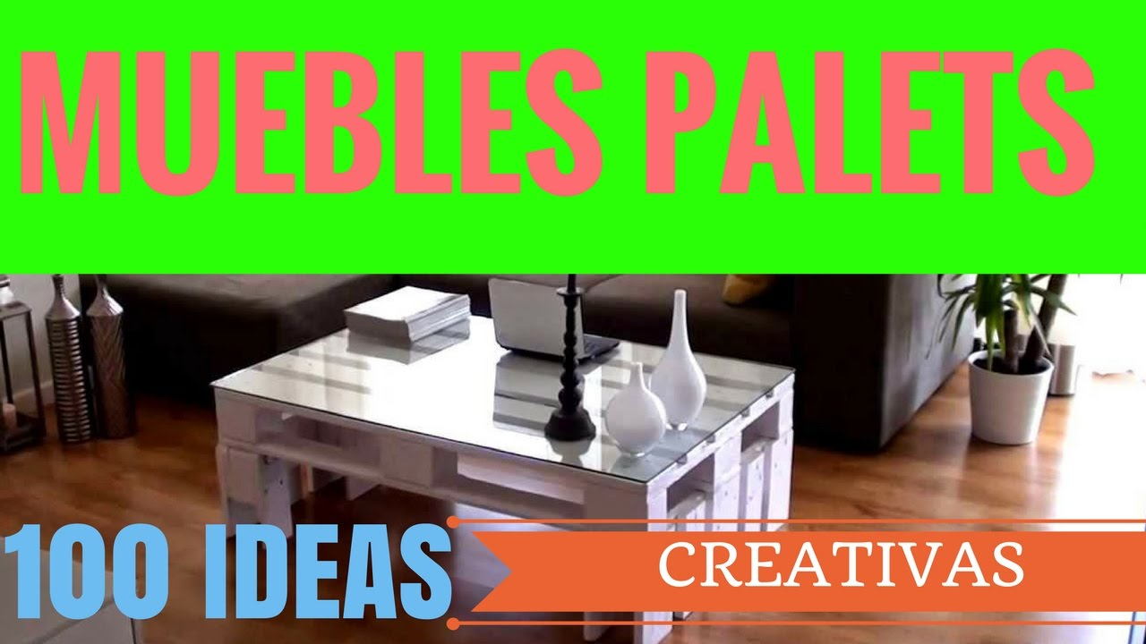 como fabricar muebles con palets mas de 100 ideas creativasde reutilizar el reciclado de pallets - Muebles Con Palets