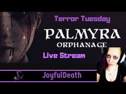 Palmyra Orphanage Live Stream for Terror Tuesday