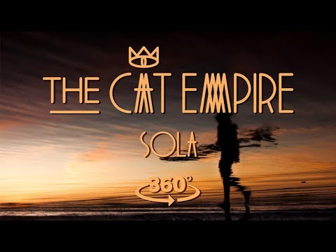 The Cat Empire feat. Depedro - Sola 360 Mp3