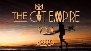 The Cat Empire feat. Depedro - Sola 360