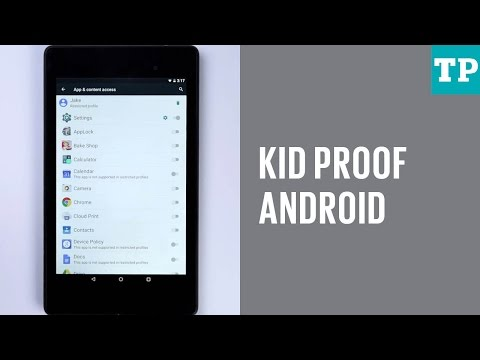How To Kid-proof Your Android Phone Or Tablet