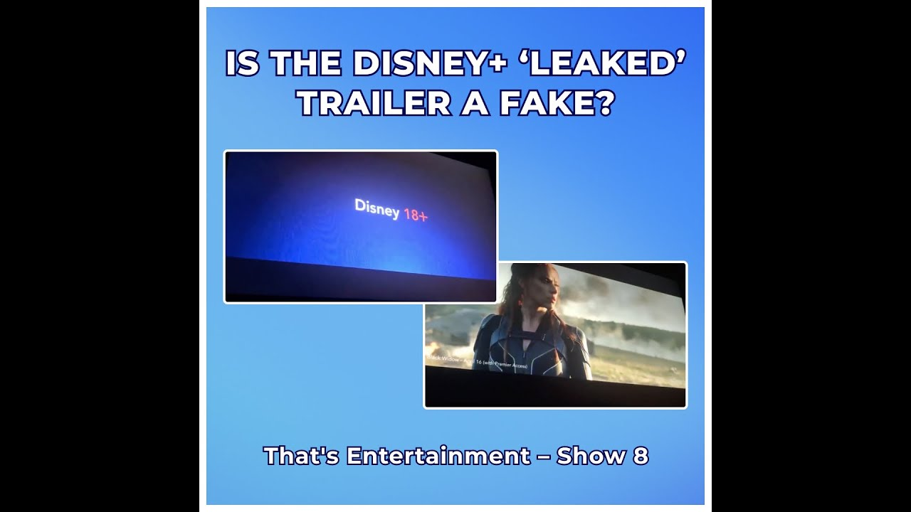IS THE DISNEY+ 'LEAKED' TRAILER A FAKE?