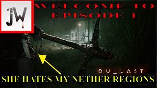 OUTLAST 2 EP 1 TOO SCARY TO PLAY WITCH B1TCH HATES MY D1CK IMPREGNATION OF EVIL