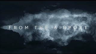 From The Airport - Black Skies (Lyric Video)