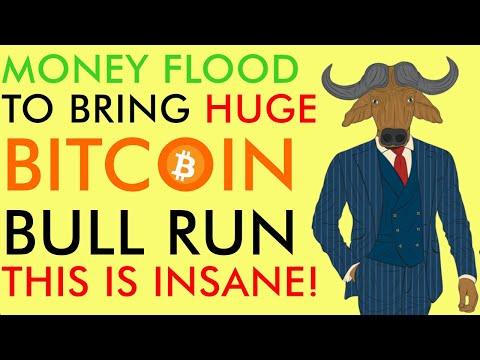 GOOD NEWS For BITCOIN! Money Flood Bringing MASSIVE Bull Run [INSANE]