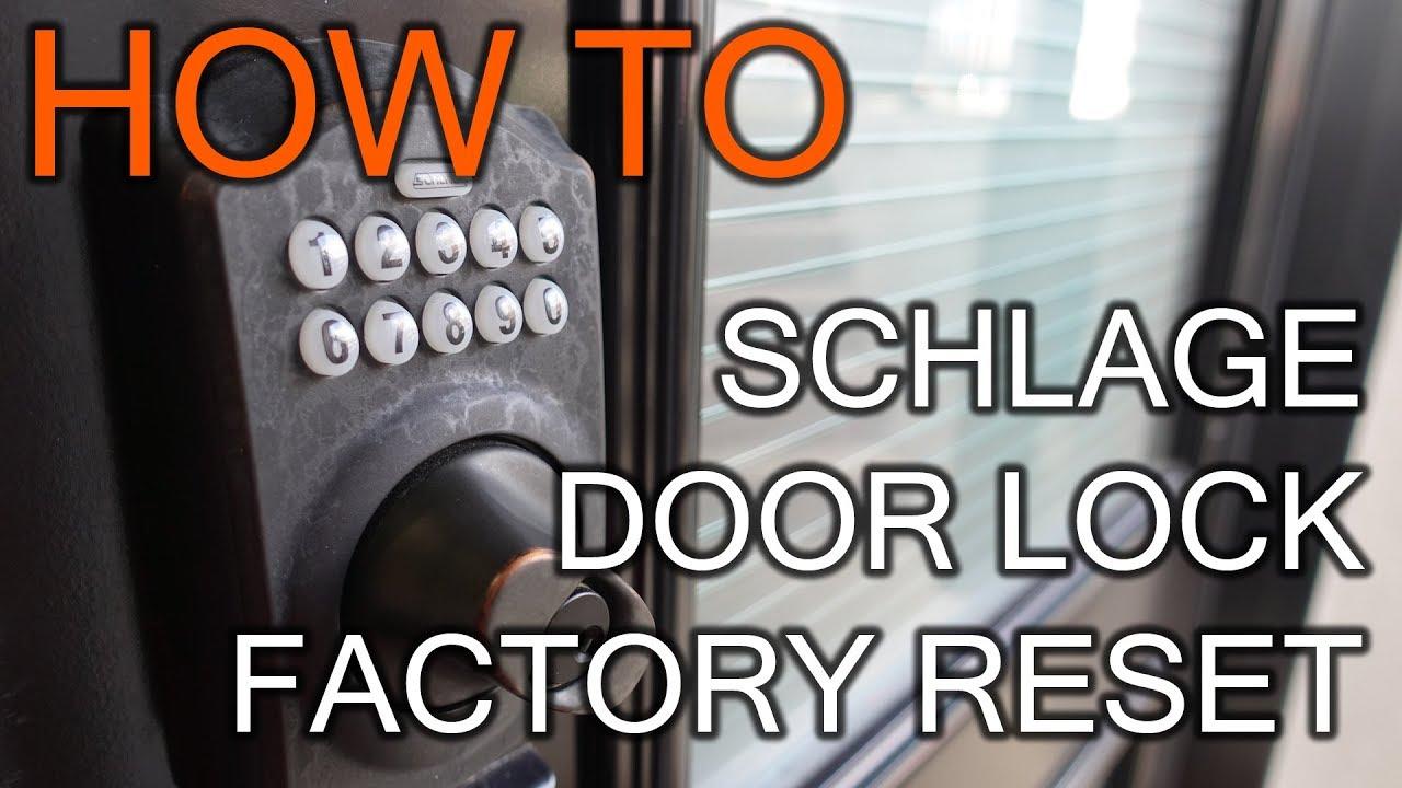How To Factory Restore Schlage Door Lock Youtube