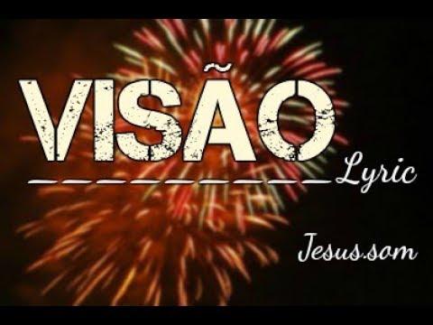 Jesus.som - Visão - Lyric video - Música gospel