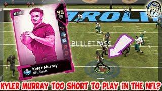 Kyler Murray TOO Short To Play In The NFL? 99 Kyler Murray Gameplay! | Madden 19 Ultimate Team