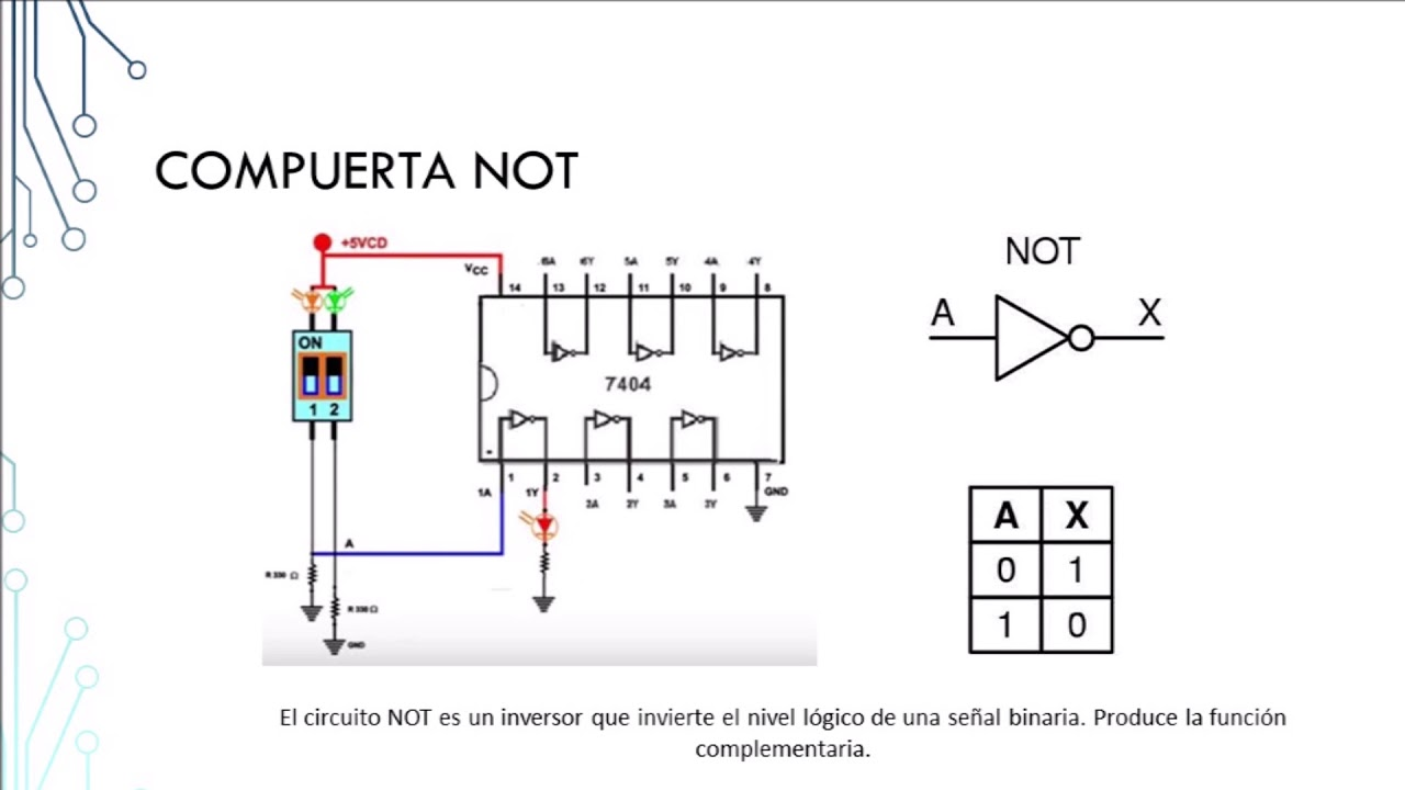 Circuito Not : Práctica 2 compuertas youtube