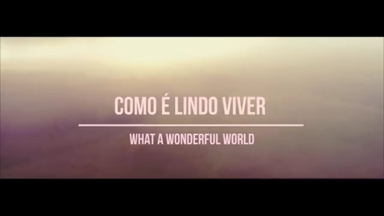 What a Wonderful World - Versão Português - (Como é Lindo Viver) Rodrigo Rossi - (Louis Armstrong).