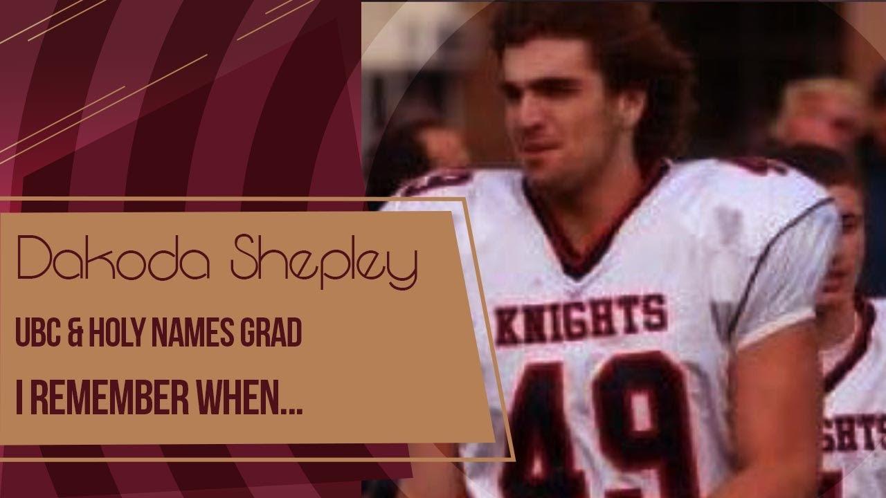 Dakoda Shepley, I Remember When...