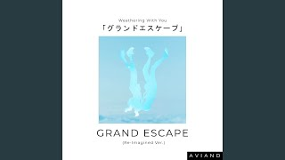 """Download Lagu Grand Escape (From """"Weathering With You"""") mp3"""