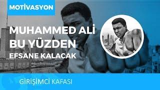 Muhammed Ali Bu Yüzden Efsane Kalacak!