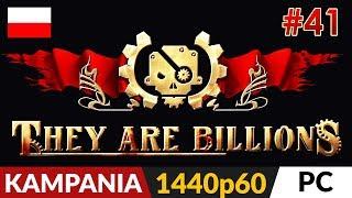 They Are Billions PL  Kampania odc.41 (#41)  Zatopione ziemie cz.2 - fajna   Gameplay po polsku
