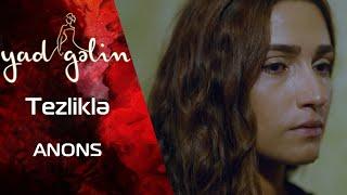 Yeni SERİAL (Yad Gəlin) - ARB yeni mövsümə FƏRQLİ SÜRƏTLƏ gəlir