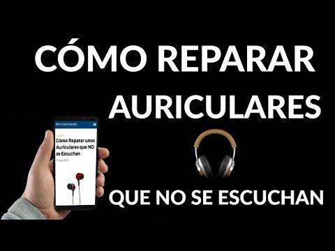 Cómo Reparar Auriculares que NO se Escuchan