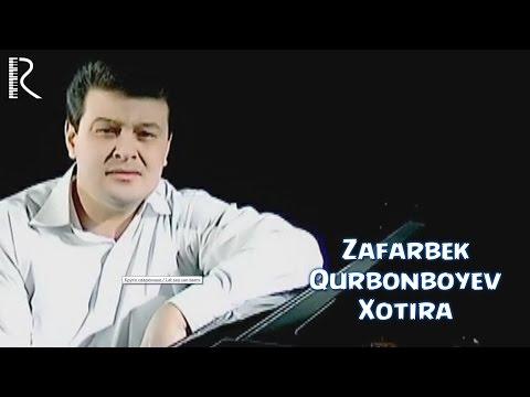 Zafarbek Qurbonboyev - Xotira | Зафарбек Курбонбоев - Хотира