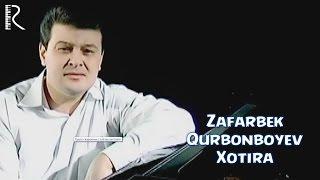 Зафарбек Курбонбоев - Хотира