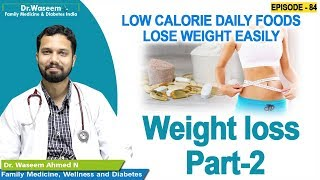 Weight loss part - 2 common food items | dr waseem episode 84 english health tips