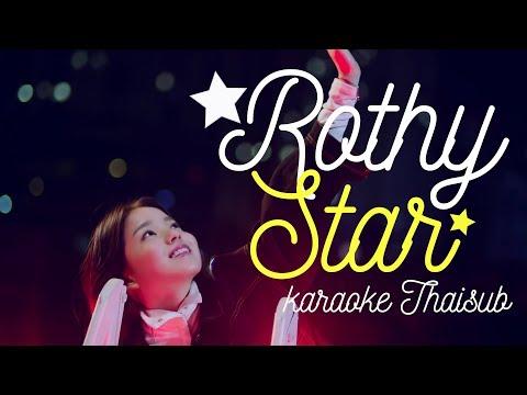 [Karaoke THAI SUB] Rothy - Star ★