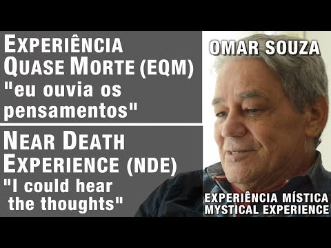 EQM | NDE – Ele ouvia os pensamentos | He could hear the thoughts