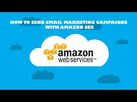 How To Send Email Marketing Campaigns With Amazon SES - YouTube