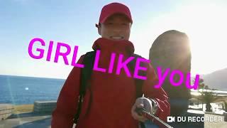 Girl Like you - Maroon 5/Lyrics/