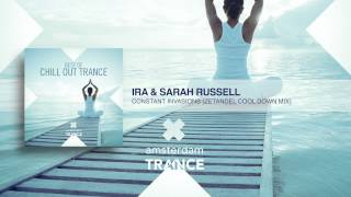Ira & Sarah Russell - Constant Invasions (Zetandel Cool Down Mix)