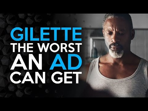 Gilette - The Worst An Ad Can Get - Why it is so Controversial
