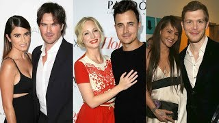 Real Life Couples of Vampire Diaries 2018 ❤ Curious TV ❤