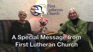 A Special Message from First Lutheran Church - COVID19