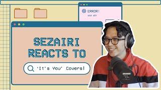 "Download Sezairi – ""It's You"" Reaction Video"