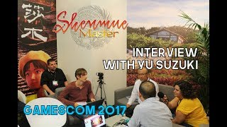 Yu Suzuki interview (Gamescom 2017) by Shenmue Master [ENGLISH]
