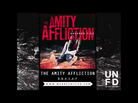 The Amity Affliction - B.D.K.I.A.F