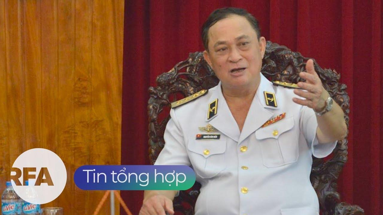 Tin tổng hợp RFA | Cựu đô đốc Nguyễn Văn Hiến bị truy tố