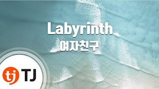[TJ노래방] Labyrinth - 여자친구(GFRIEND) / TJ Karaoke