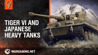 Tiger VI and Japanese heavy tanks