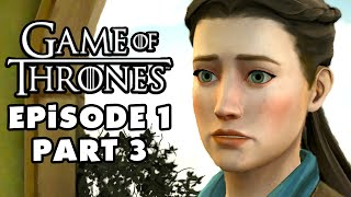 Game of Thrones - Telltale Games - Episode 1: Iron from Ice - Gameplay Walkthrough Part 3 (PC)