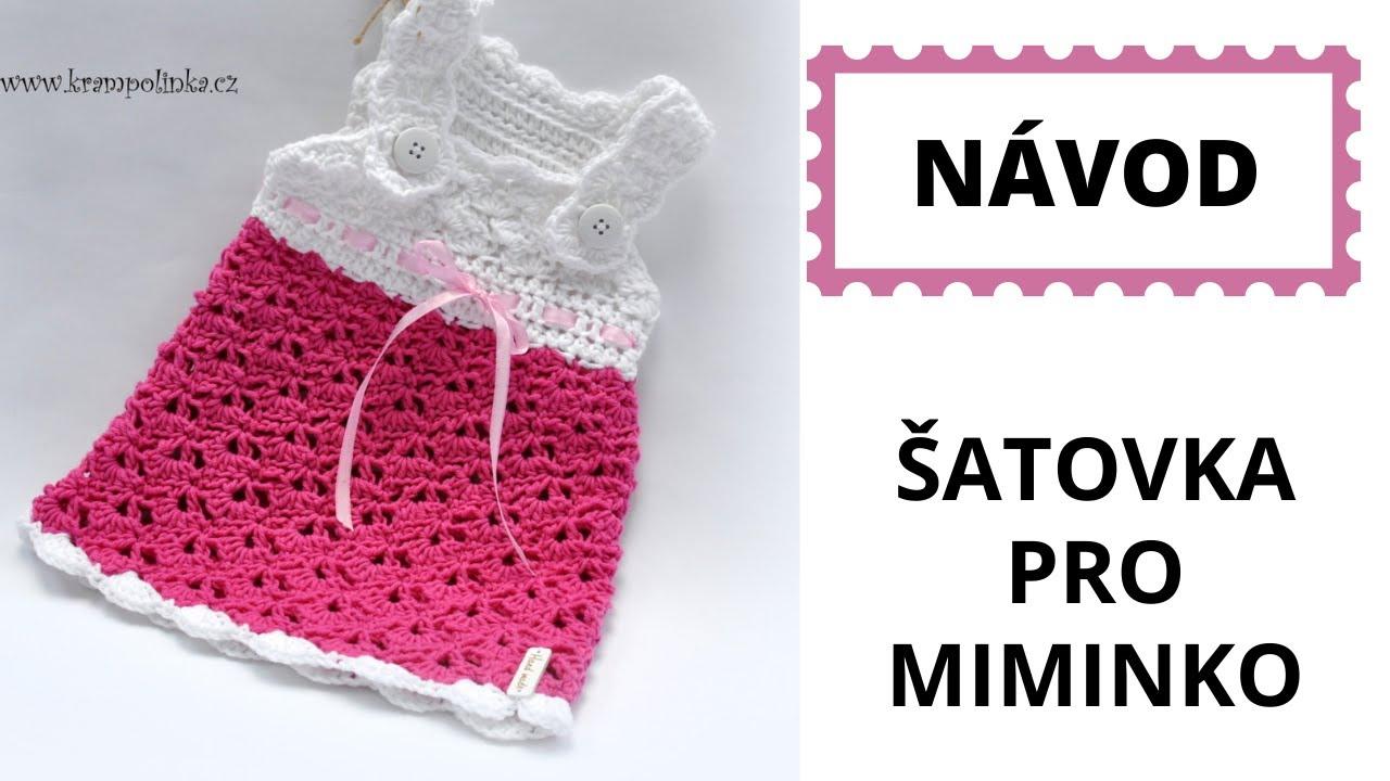 f3016fc4f193 Šaty pro miminko. Krampolinka Háčkování Crochet