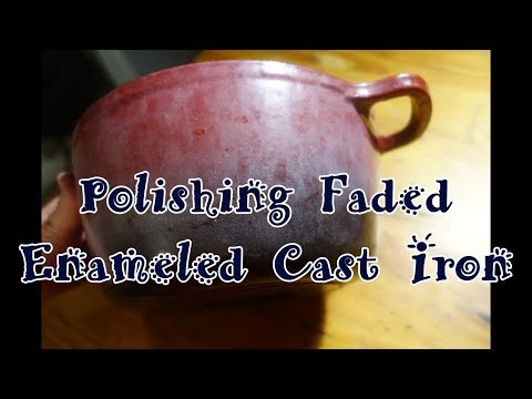 Polishing Faded Enameled Cast Iron