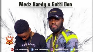 Medz Hardy Ft. Gotti Don - Love Is Fake - March 2019
