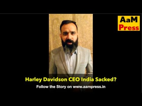 Harley Davidson India CEO Sacked