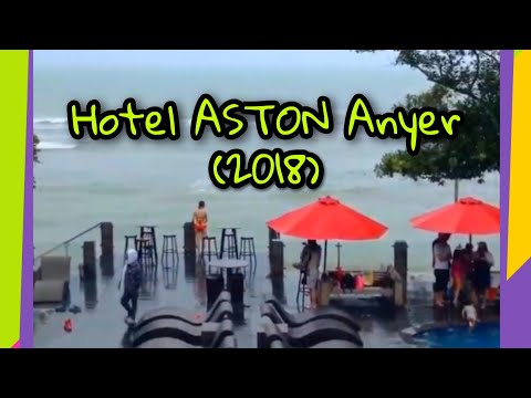 HOTEL ASTON ANYER (2018)