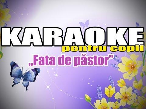 Karaoke - Fata de păstor (Karaoke Pentru Copii)