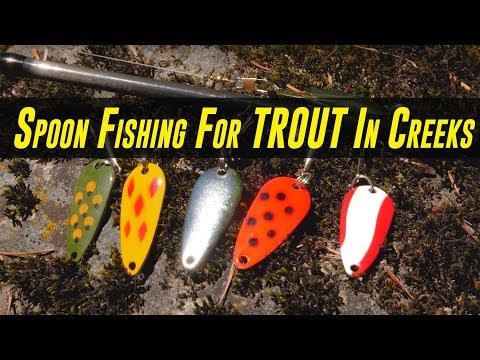 COMPLETE Guide To SUCCESS Spoon Fishing For TROUT In Creeks & Rivers