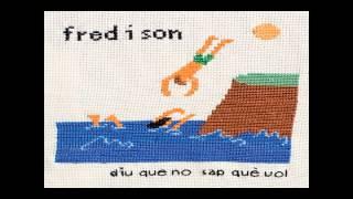 Fred i Son - Cançó del Pica-Pica (Si Tú Ets Aquí)