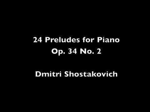 Dmitri Shostakovich: 24 Preludes for Piano Op. 34 No. 2