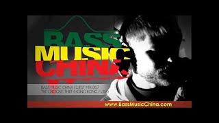 Bass Music China Guest Mix 007 - The Groove Thief (Hong Kong / USA)