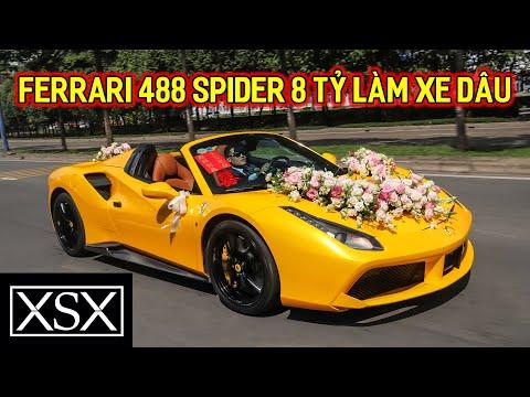 Ferrari 488 Spider 8 TỶ làm xe hoa tại Sài Gòn, Phan Công Khanh tham dự với chiếc xe ĐẶC BIỆT | XSX