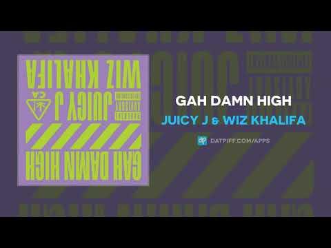 Juicy J & Wiz Khalifa - Gah Damn High (AUDIO)